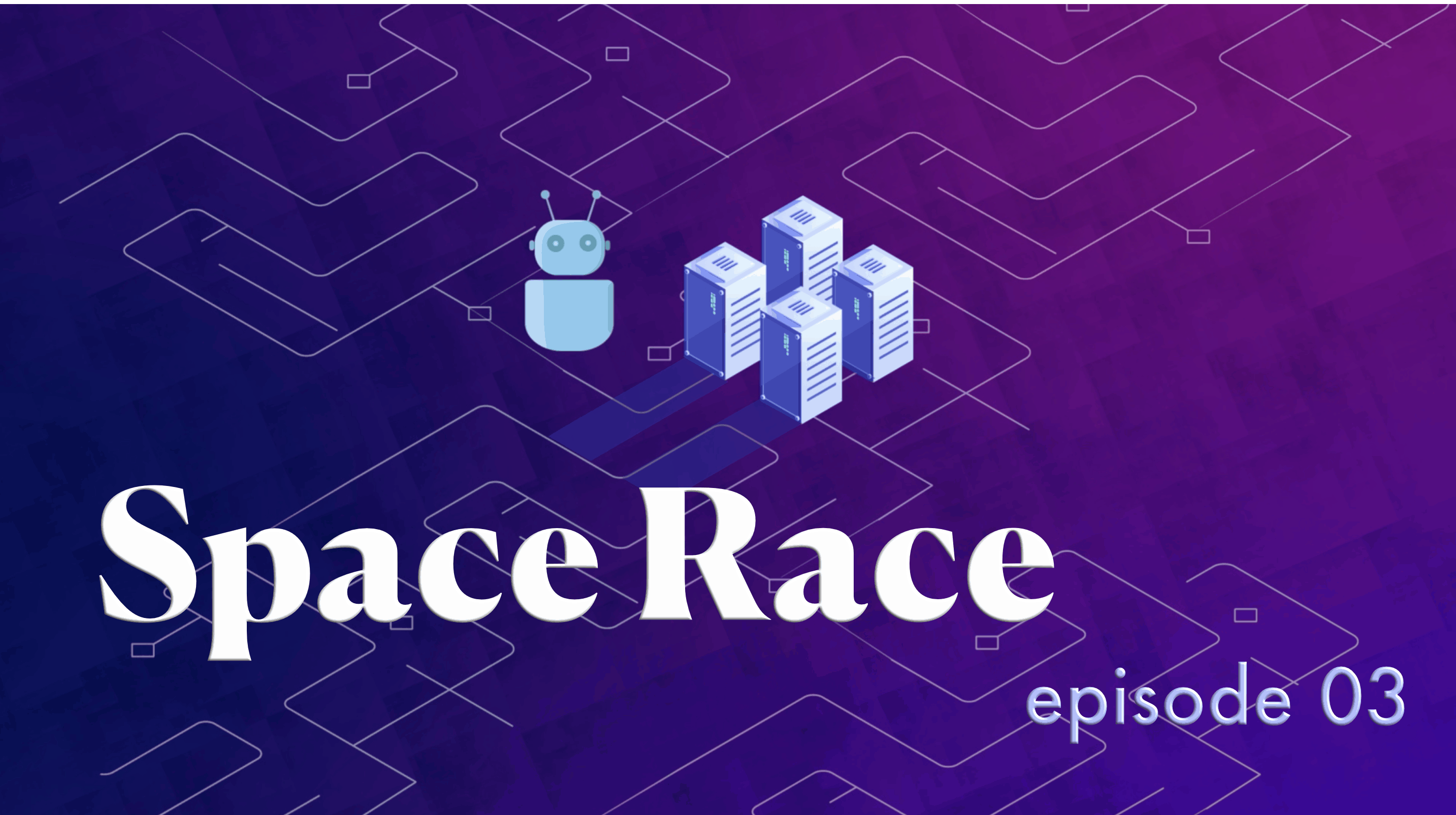 Space Race ep 3