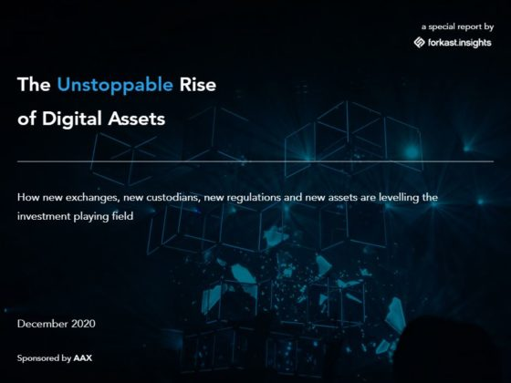 The Unstoppable Rise of Digital Assets — a special report by Forkast.Insights