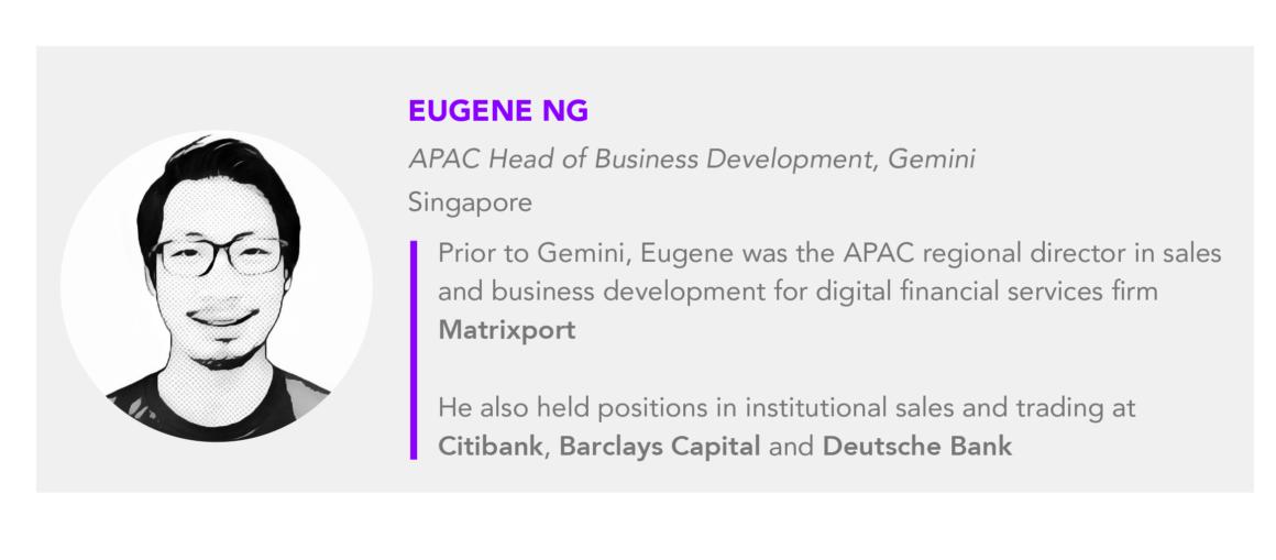 Eugene Ng Gemini APAC Head of Business Development 1