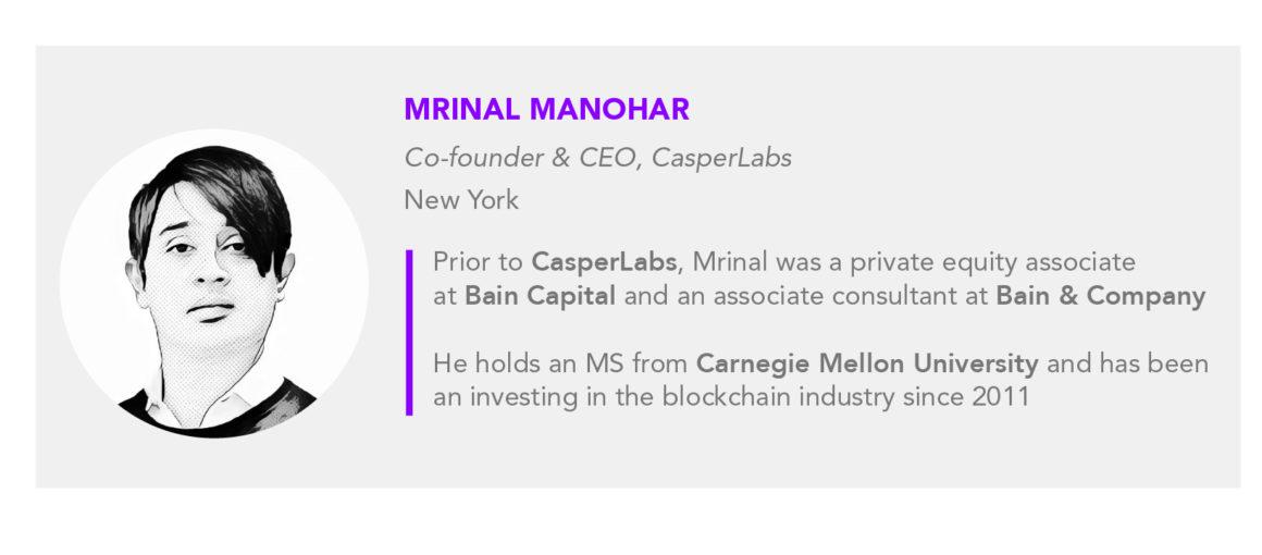 Mrinal Manohar CasperLabs CEO