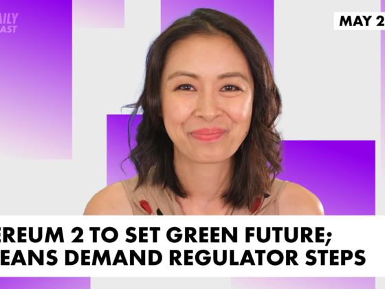 Ethereum 2 to set green future; Koreans demand regulator steps down