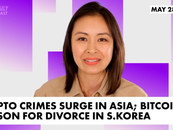 Crypto crimes surge in Asia; Bitcoins reason for divorce in S.Korea