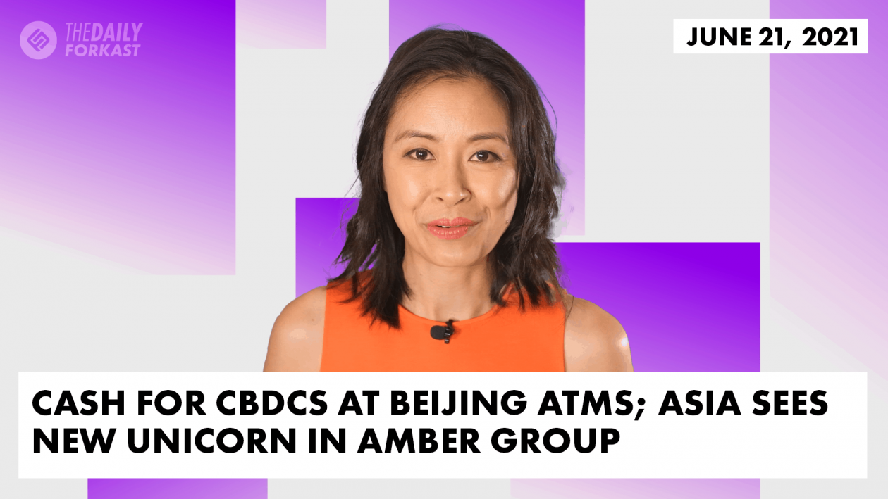 Cash for CBDCs at Beijing ATMs Asia sees new unicorn in Amber Group