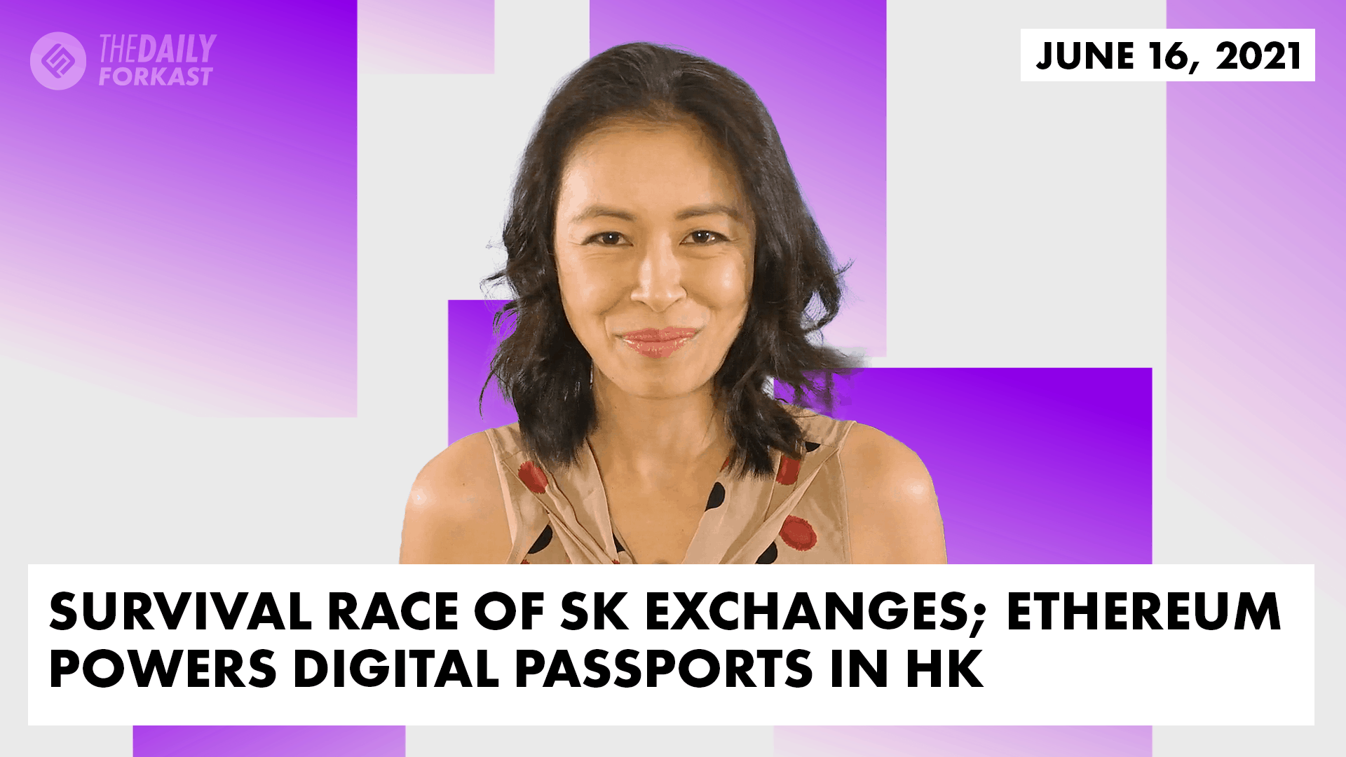 Survival race of SK exchanges; Ethereum powers digital passports in HK | The Daily Forkast