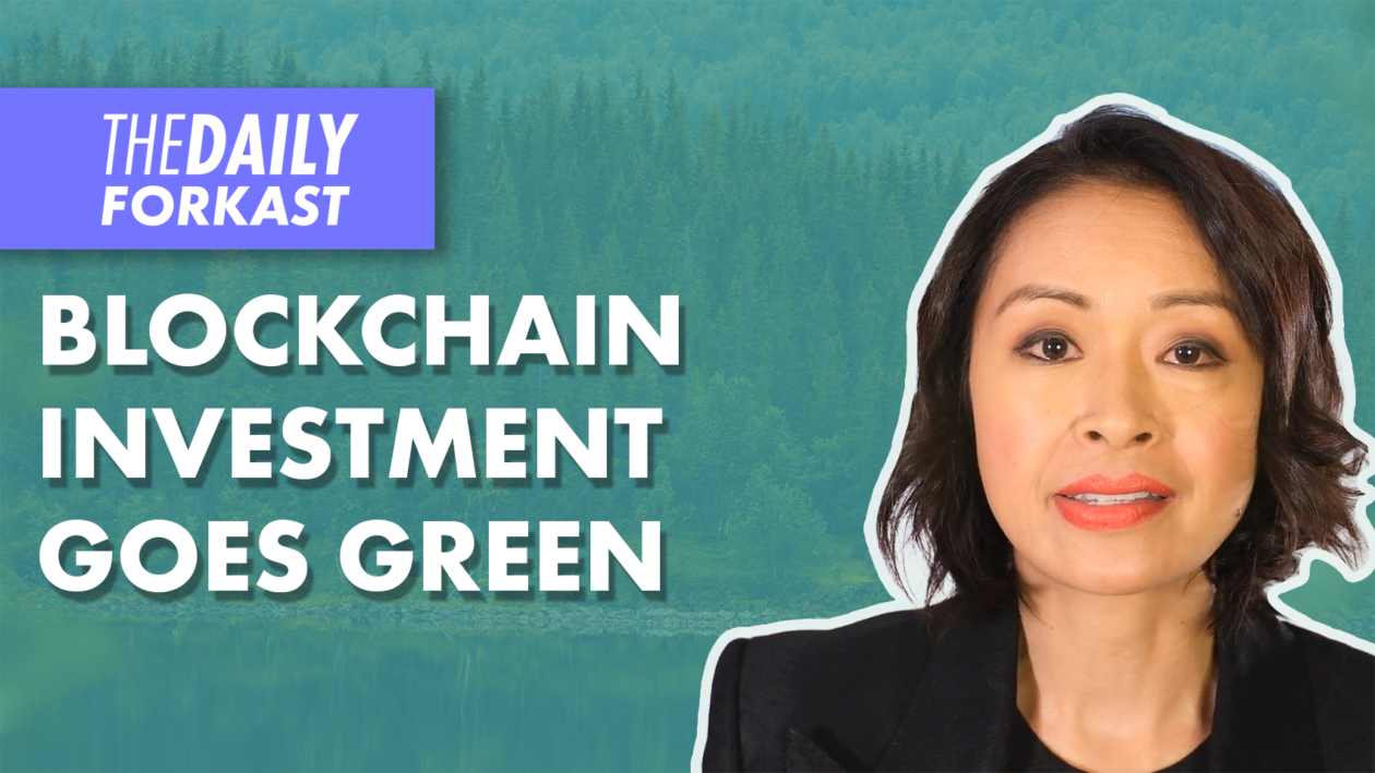 Blockchain investment goes green while Court says bitcoin legally protected