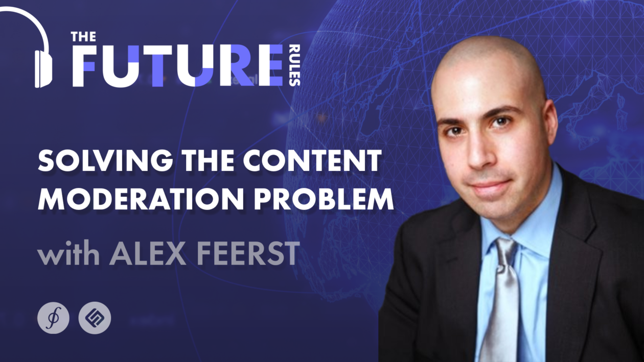 Content Moderation - Alex Feerst - The Future Rules