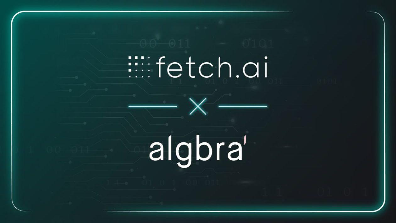 Fetch.ai and Algbra